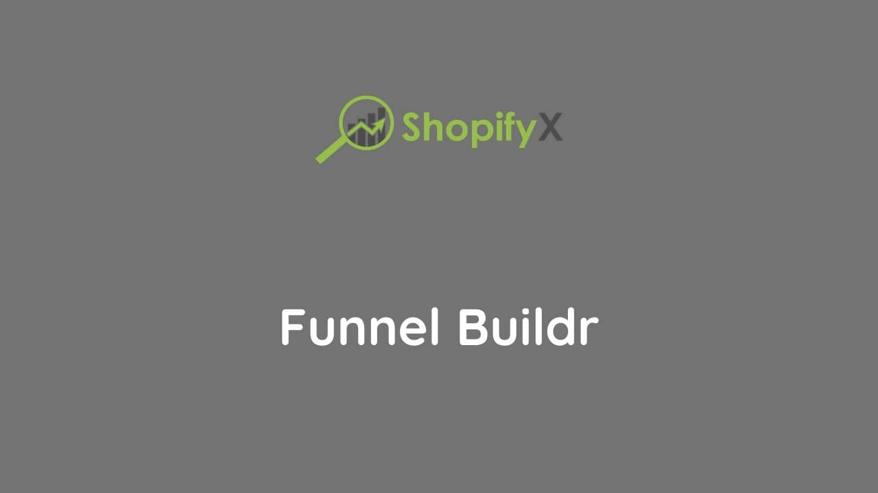 funnel buildr shopify funnels